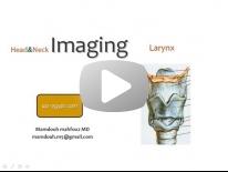 Imaging of Larynx - Dr Mamdouh Mahfouz